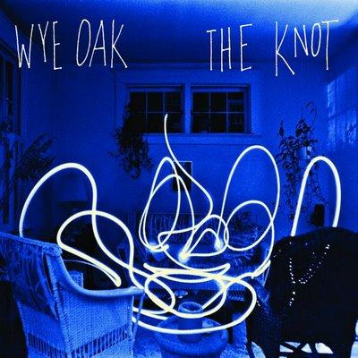 Theknot  on Wye  Oak  The Knot  Merge  2009    Record Reviews   Cokemachineglow